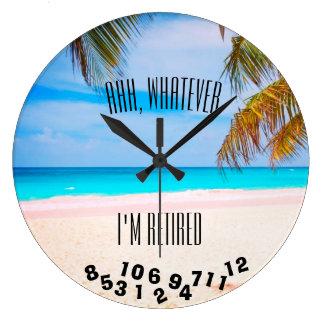Relógio Grande Ahh, o que quer que eu sou aposentado ou todo o