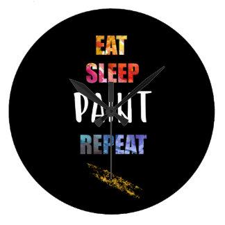 Relógio Grande Coma, durma, pinte, repita. Presente dos artistas