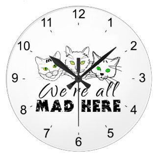 Relógio Grande Gatos - nós somos tudo loucos aqui