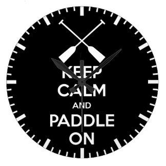 Relógio Grande Mantenha a calma e reme sobre