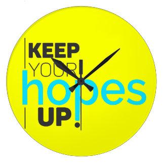 Relógio Grande Mantenha suas esperanças acima da tipografia