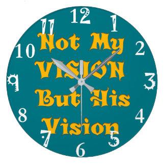 Relógio Grande Não minha visão mas sua visão
