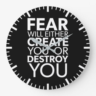 Relógio Grande O medo criar-o-&z ou destrui-l-á - inspirado
