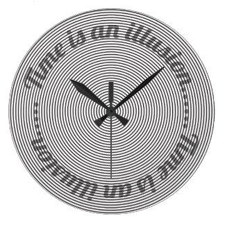 Relógio Grande O tempo é uma ilusão