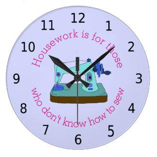 Relógio Grande Os trabalhos domésticos são para aqueles que não