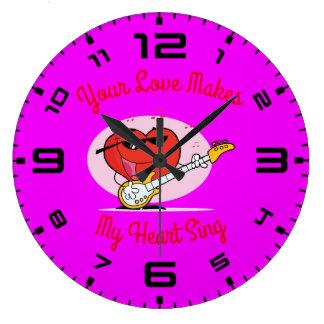 Relógio Grande Seu amor faz meu coração cantar