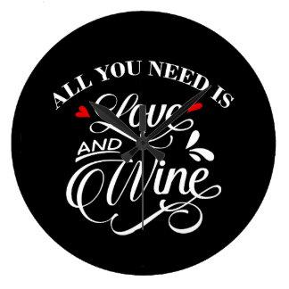 Relógio Grande Tudo que você precisa é quadro do amor e do vinho