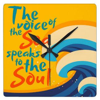 Relógio Quadrado A voz do mar fala à alma