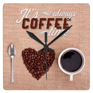 Relógio Quadrado É sempre tempo do café