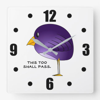 Relógio Quadrado Isto demasiado passará