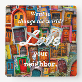 Relógio Quadrado Mude o amor do mundo suas portas originais