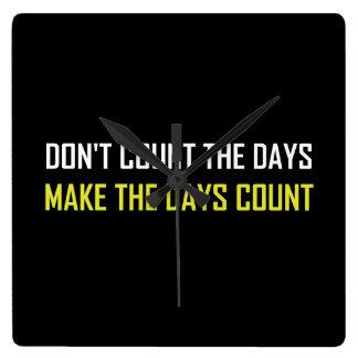 Relógio Quadrado Não conte as citações dos dias