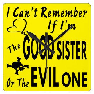 Relógio Quadrado Não pode recordar se eu sou a bom irmã ou mau uma