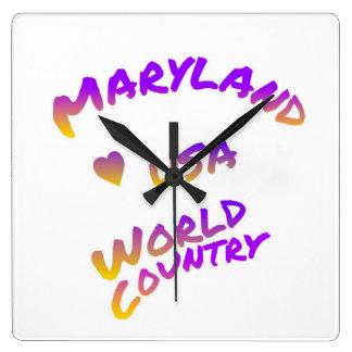 Relógio Quadrado País do mundo de Maryland, arte colorida do texto