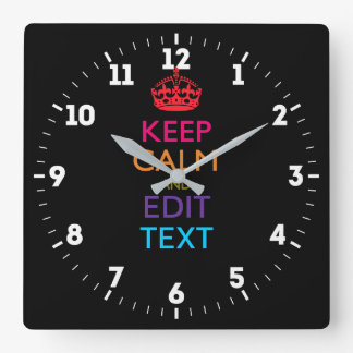 Relógio Quadrado Personalizado MANTENHA a CALMA para ter seu texto