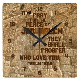 Relógio Quadrado Pray para a paz de Jerusalem, 122:6 do salmo