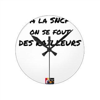 Relógio Redondo À SNCF ELE SE FOUT RAILLEURS - Jogos de palavras