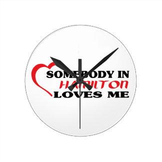 Relógio Redondo Alguém em Hamilton ama-me
