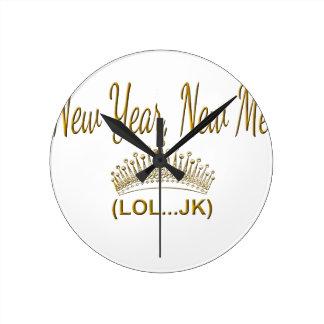Relógio Redondo Ano novo, novo mim LOL JK