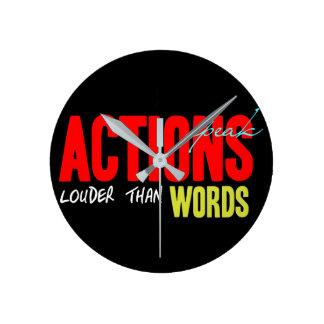 Relógio Redondo As ações falam mais ruidosamente
