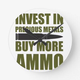 Relógio Redondo Compre mais munição, invista-a no metal