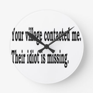 Relógio Redondo Idiota da vila