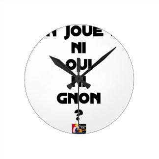Relógio Redondo JOGA-SE NEM SIM NEM À GNON? - Jogos de palavras -