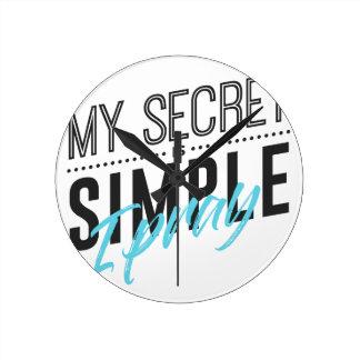 Relógio Redondo Meu segredo é simples mim Pray