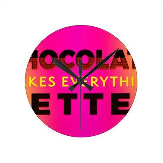 Relógio Redondo O chocolate faz tudo melhor