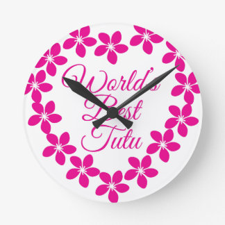 Relógio Redondo O melhor tutu dos mundos