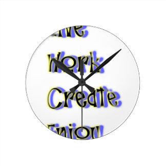 Relógio Redondo o trabalho vivo cria aprecia