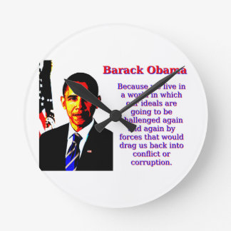Relógio Redondo Porque nós vivemos em um mundo - Barack Obama