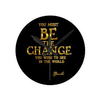Relógio Redondo Seja a mudança - citações inspiradas da ação de