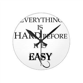 Relógio Redondo tudo é duro antes que esteja goethe fácil