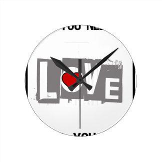 Relógio Redondo Tudo que você precisa é amor é tudo você precisa