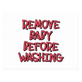 remova o bebê antes de lavar, engraçado cartão postal