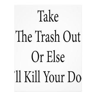 Remova o lixo ou então eu matarei seu cão panfletos