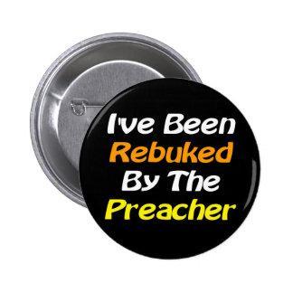 Repreendido pelo botão do evangelismo do pregador bóton redondo 5.08cm