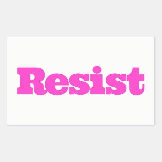 RESISTA a etiqueta - rosa quente