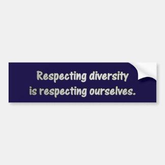 """""""Respeitar a diversidade é respeitar-se Adesivo Para Carro"""