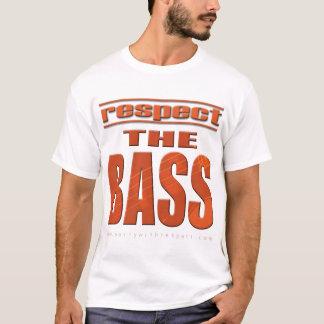 Respeite o baixo camiseta