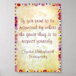 Respeito você mesmo (citações de Dostoyevsky) Posters
