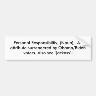 Responsabilidade pessoal, (substantivo), um atribu adesivo para carro