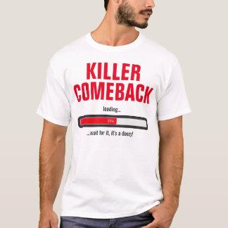 Retorno do assassino camiseta