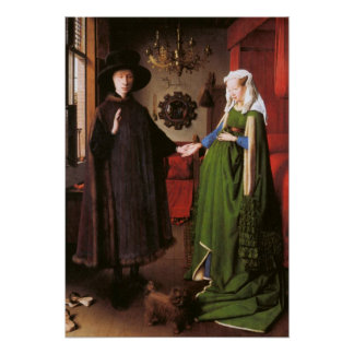 Retrato de Giovanni Arnolfini e sua esposa Poster