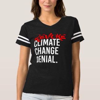 REVOGUE a RECUSA das ALTERAÇÕES CLIMÁTICAS - - Camiseta