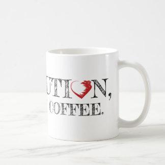 Revolução, mas primeira caneca de café