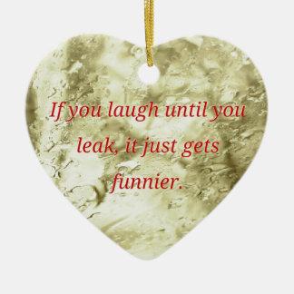 Ria até que você escape citações cómicos ornamento de cerâmica coração
