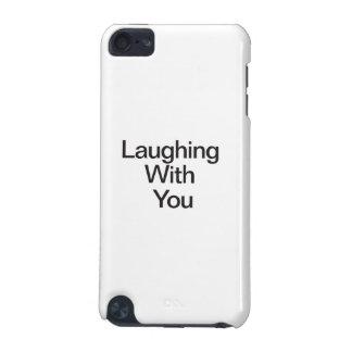 Riso com você
