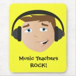 Rocha dos professores de música! mouse pad